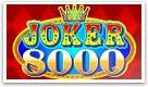 Spille Joker 8000